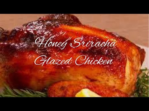 🐝Easy Honey Sriracha Glazed Roasted Chicken | Low Calorie | Cooking w/ Ashley