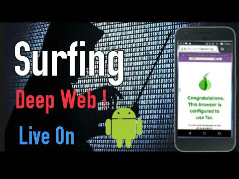 Surfing Deep web on android !