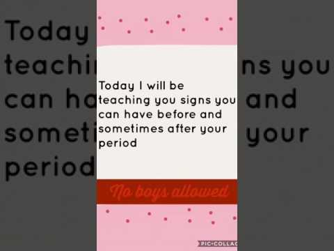 Signs your period is coming! {Zoe}