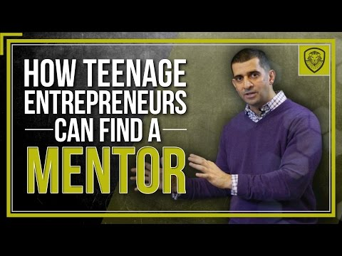 How Teenage Entrepreneurs Can Find a Mentor
