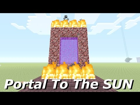 Minecraft: How To Make A Portal To The SUN - Minecraft Portal To The SUN!!!