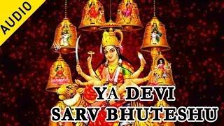 Ya Devi Sarv Bhuteshu    Suresh Wadkar   Raj Nandini   Durga Mangal Kama Mantra   Musica
