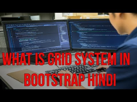 Learn Bootstrap 4 Tutorial in Hindi | What is Grid System in Bootstrap Hindi
