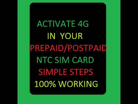 HOW TO ACTIVATE 4G IN PREPAID/POSTPAID NTC SIM CARD IN NEPAL -100% WORKING