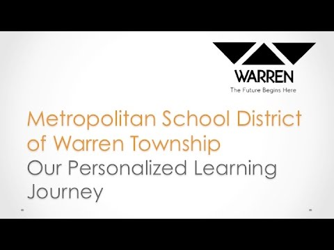 Personalized Learning at Metropolitan School District of Warren Township