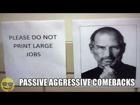 People who Won At Being Passive Aggressive