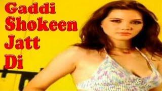 Gaddi Shokeen Jatt Di | Pamma & Meenakshi