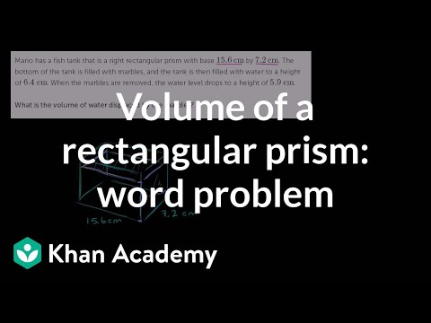 Volume of a rectangular prism: word problem | Geometry | 6th grade | Khan Academy