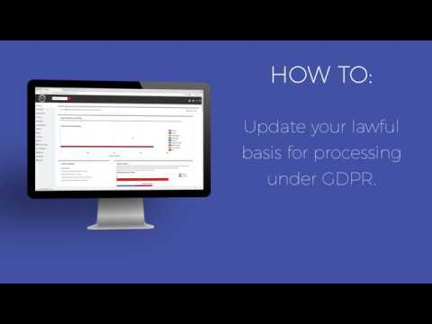 GDPR: How To Update Your Lawful Basis for Processing