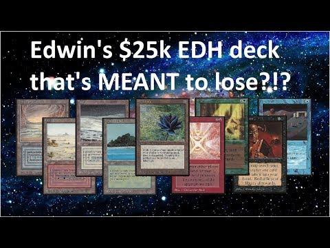 Edwin's $25k EDH Magic deck... that's made to FAIL?!?