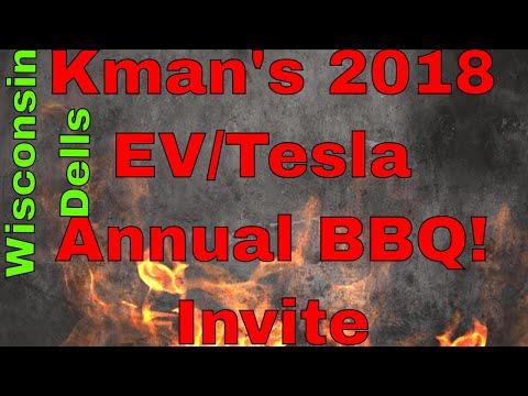 Kman's Annual Tesla/EV BBQ Invitation! June 2nd, 2018 Wisconsin Dells, WI