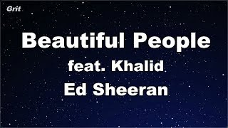 Beautiful People (feat. Khalid) - Ed Sheeran Karaoke 【No Guide Melody】 Instrumental