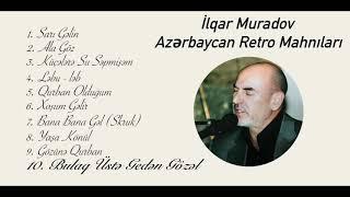 İlqar Muradov - Bulaq Üstə Gedən Gözəl