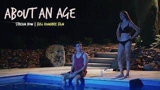 About An Age   Full Romance Film   #fullmovie teen