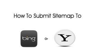 How To Submit Blogger Sitemap To Bing and Yahoo | september (2013)