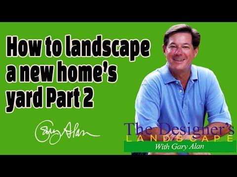 How to Landscape a New Home's Yard Part 2 DesignersLandscape#611