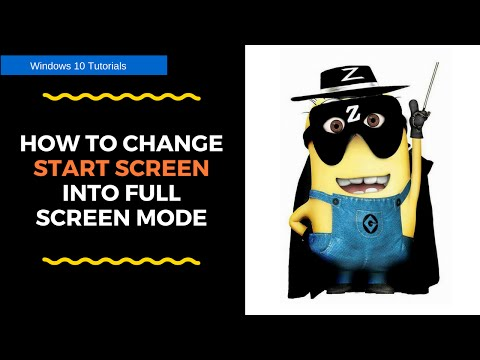 How to change start screen into full screen mode in windows 10