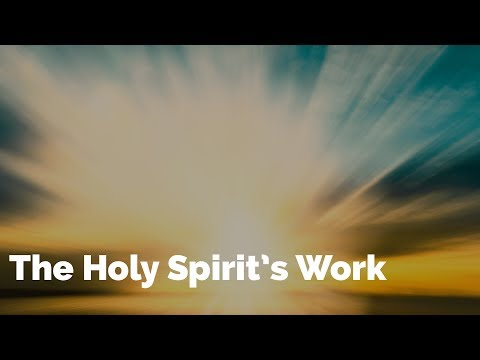 The Holy Spirit's Work | Bible Basics for New Believers #11