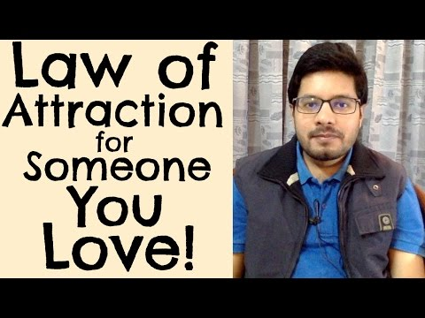 Apply Law of Attraction for Someone You Love - MindBodySpirit by Suyash