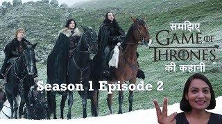 Game of Thrones Season 1 Episode 2 - Explained - Hindi