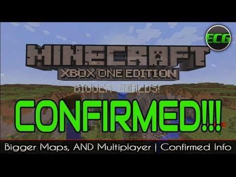 MineCraft Confirmed For Xbox One(Trailer) | Bigger Maps & Mutiplayer Details (Discuss)