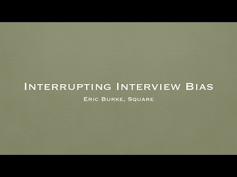 The Journey of Android Engineers: Interrupting Interview Bias by Eric Burke