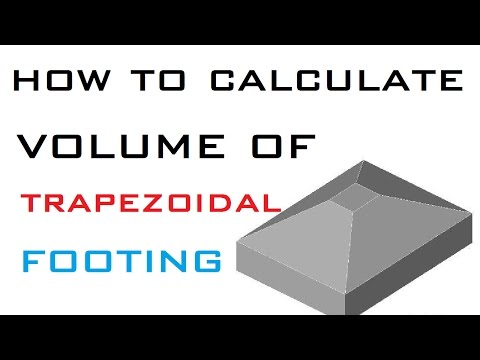 How To Calculate Volume of Trapezoidal Footing at Site
