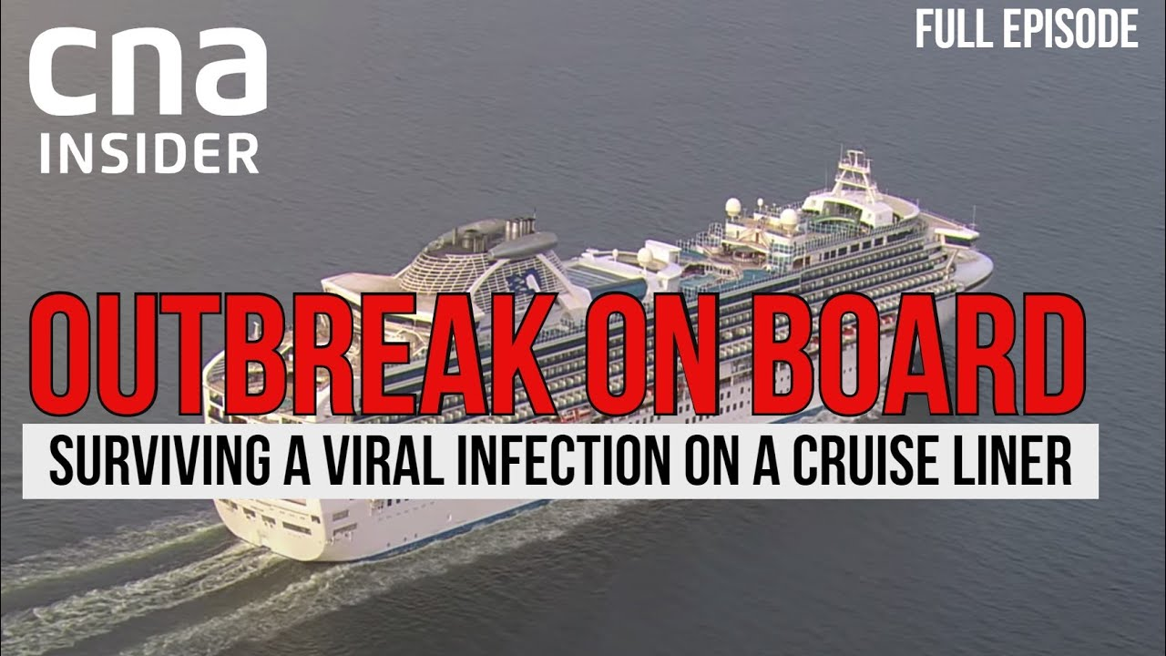 COVID-19: The Inside Story Of The Diamond Princess Coronavirus Infection | Outbreak Onboard