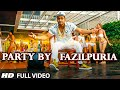 Download PARTY BY FAZILPURIA Video Song FAZILPURIA T Series mp3
