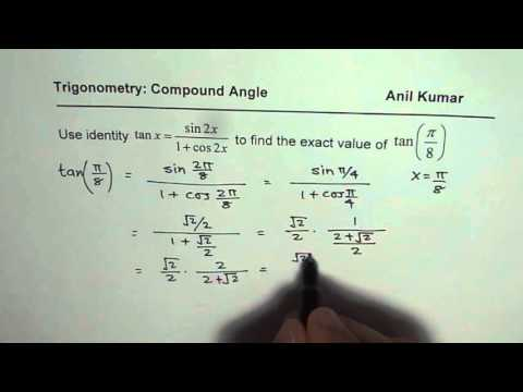 Find tan pi by 8 = sin2x/(1 + cos 2x) from Double angle trigonometric formula