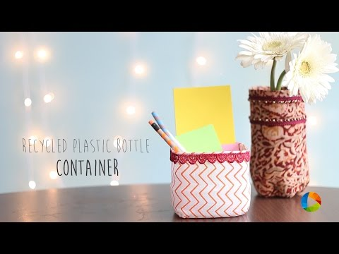 Recycled Plastic Bottle Container (Home Decor)