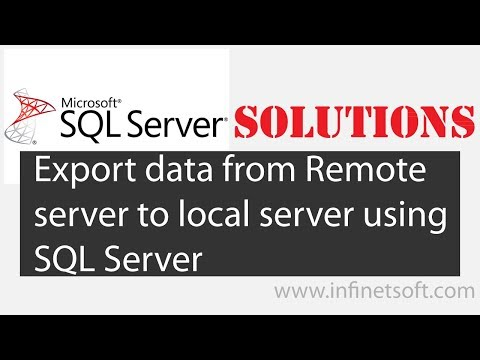 Export data from Remote server to local server using SQL server