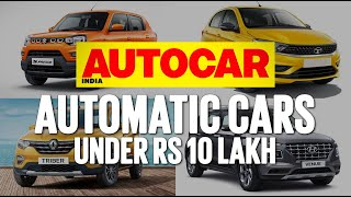 Automatic cars you can buy for less than Rs 10 lakh | Feature | Autocar India