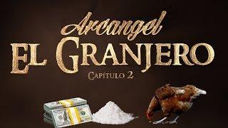 Arcangel - El Granjero (Capítulo 2)