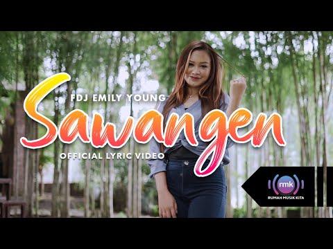 Download Lagu FDJ Emily Young Sawangen Mp3