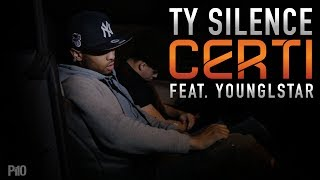 P110 - Ty Silence Ft. YoungLStar - Certi [Net Video]