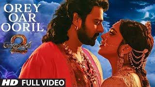 Orey Oar Ooril Full Video Song , Baahubali 2 Tamil , Prabhas,Rana,Anushka Shetty,Tamannaah