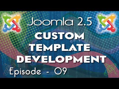 Joomla 2.5 Custom Template Development - Ep 9