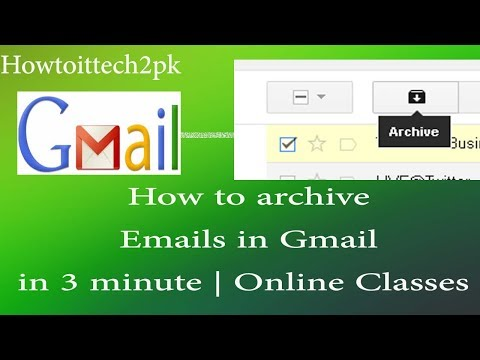 How to archive Emails in Gmail in 3 minute | Online Classes | English Voice