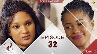 Pod et Marichou - Saison 2 - Episode 32 - VOSTFR