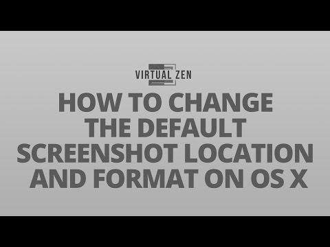 HOW TO CHANGE THE DEFAULT SCREENSHOT LOCATION AND FORMAT ON OS X