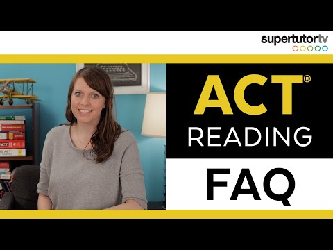 ACT Reading FAQ: Improve your ACT Reading Score!!!