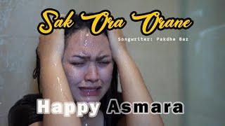 Happy Asmara - Sak Ora Orane