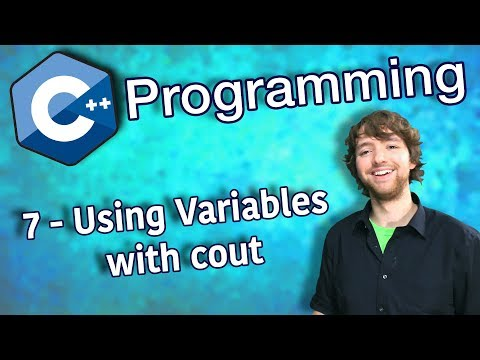 C++ Programming Tutorial 7 - Using Variables with cout