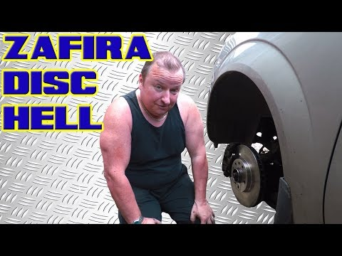 Vauxhall Zafira B Front Disc And Pads Change Hell