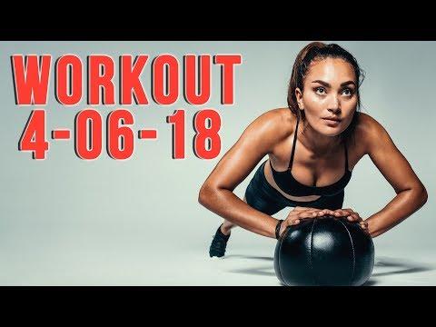 Workout 4-06-18