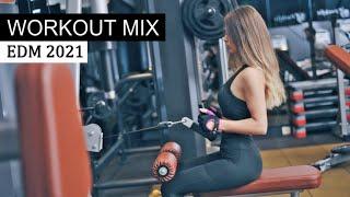 Workout Motivation Music - EDM & Future House Mix 2021