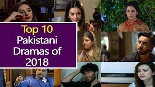 Top 10 Best Pakistani Dramas You Must Watch in 2018 | Pakistani Dramas Online