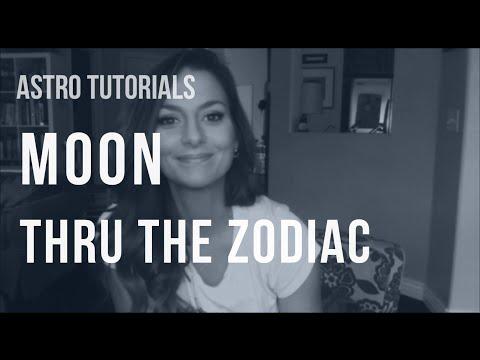 ASTRO TUTORIAL: Moon Thru the Zodiac
