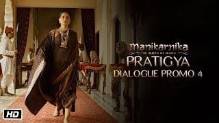 Pratigya   Dialogue promo 4   Manikarnika   25th January   Kangana Ranaut